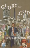 Product Image: Glory To God - Songs Of The City