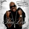 Product Image: Pettidee - Thug Love