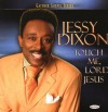 Product Image: Jessy Dixon - Touch Me, Lord Jesus