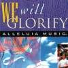 Product Image: Alleluia Music - We Will Glorify