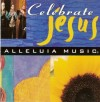 Alleluia Music - Celebrate Jesus