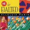 Product Image: Alleluia Music - He Is Exalted