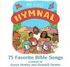 Product Image: Karyn Henley & Randall Dennis - My First Hymnal