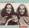 Product Image: 2nd Chapter Of Acts - Rejoice (reissue)