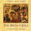 Product Image: John Michael Talbot - The Birth of Jesus: A Celebration Of Christmas