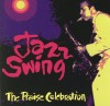 Product Image: Jazz Swing - The Praise Celebration