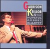 Product Image: Garrison Keillor & The Hopeful Gospel Quartet - Garrison Keillor & The Hopeful Gospel Quartet