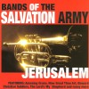 Product Image: Bands of the Salvation Army - Jerusalem