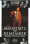 Product Image: Bill & Gloria Gaither and Their Homecoming Friends - Moments To Remember