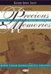Bill & Gloria Gaither and Their Homecoming Friends - Precious Memories