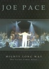 Product Image: Joe Pace - Mighty Long Way: The Vision Comes Alive