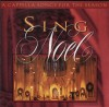 Product Image: Tom Fettke - Sing Noel: A Cappella Songs For The Seasons