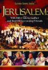 Product Image: Bill & Gloria Gaither & Their Homecoming Friends - Jerusalem Homecoming