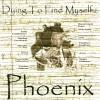 Product Image: Phoenix - Dying To Find Myself