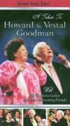 Product Image: Bill & Gloria Gaither & Their Homecoming Friends - A Tribute To Howard & Vestal Goodman