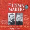 Product Image: The Hymn Makers - Herbert Booth & Allen W T  Orsborn: Mighty To Save