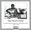 Product Image: Sister Rosetta Tharpe - Complete Recorded Works In Chronological Order 1942-1944 Vol 2