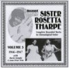 Product Image: Sister Rosetta Tharpe - Complete Recorded Works In Chronological Order 1946-1947 Vol 3