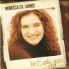 Product Image: Rebecca St James - The Early Years