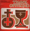 Product Image: Dave Pope And John Daniels - Thank Offering (Chapel Lane)