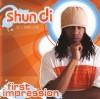 Product Image: ShunDi - First Impression