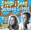 Product Image: Sunday Best - Songs I Sang At Sunday School Vol 2