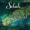 Product Image: Selah - Bless The Broken Road: The Duets Album