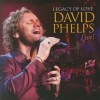 Product Image: David Phelps - Legacy Of Love: Live!