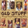 Product Image: Don Chaffer, Lori Chaffer,  Hey Ruth - Old Stuff