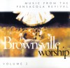 Product Image: Brownsville Worship, Lindell Cooley - Music From Pensacola Vol 2
