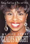 Product Image: Gladys Knight - Between Each Line Of Pain And Glory: My Life Story