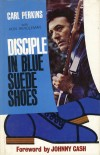 Product Image: Carl Perkins, Ron Rendleman - Disciple In Blue Suede Shoes