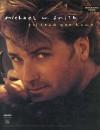 Michael W Smith - I'll Lead You Home