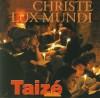 Product Image: Taize - Christe Lux Mundi