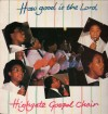 Product Image: Highgate Gospel Choir - How Good Is The Lord