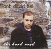 Product Image: Bob David Bell - The Hard Road