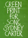Product Image: Sydney Carter - Green Print For Song