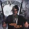 Product Image: The Deadlines - The Death & Life Of...