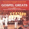 Product Image: London Community Gospel Choir - Gospel Greats