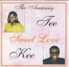 Product Image: The Amazing Tee Kee - Sweet Love