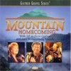 Product Image: Bill & Gloria & Their Homecoming Friends - Mountain Homecoming