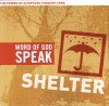 Product Image: Word Of God Speak - Shelter