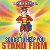 Trevor Ranger  - Songs To Help You Stand Firm