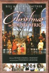 Product Image: Bill & Gloria Gaither & Their Homecoming Friends - Christmas In South Africa