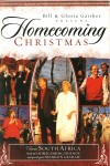 Bill & Gloria Gaither & Their Homecoming Friends - Homecoming Christmas From South Africa