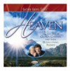 Product Image: Bill & Gloria Gaither & Their Homecoming Friends - Heaven