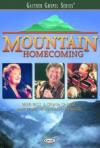 Product Image: Bill & Gloria Gaither and Their Homecoming Friends - Mountain Homecoming