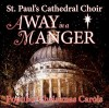 Product Image: St Paul's Cathedral Choir - Away In A Manger (Hyperion)