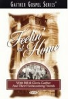 Product Image: Bill & Gloria Gaither and Their Homecoming Friends - Feelin' At Home