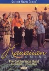 Product Image: Bill & Gloria Gaither and Their Homecoming Friends - Hawaiian Homecoming